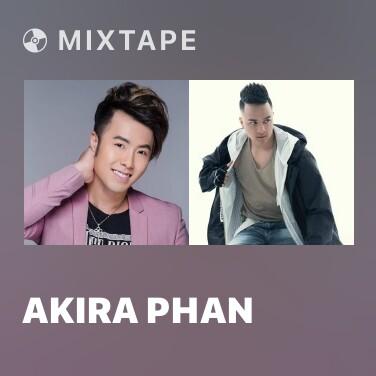 Mixtape Akira Phan - Various Artists