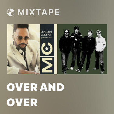 Mixtape Over and Over - Various Artists