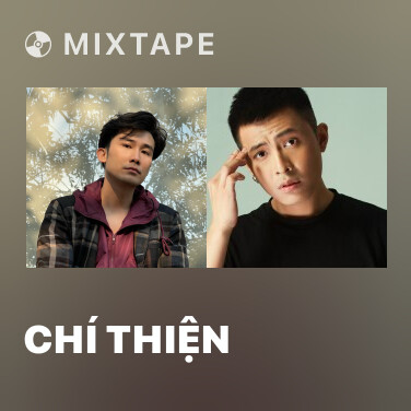 Mixtape Chí Thiện - Various Artists