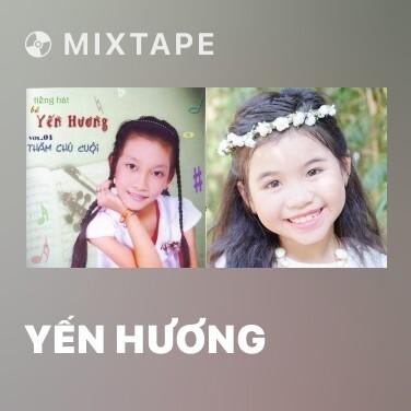 Mixtape Yến Hương - Various Artists