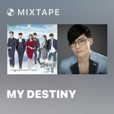 Mixtape My Destiny - Various Artists