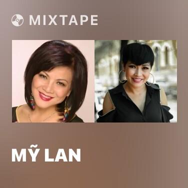 Mixtape Mỹ Lan - Various Artists