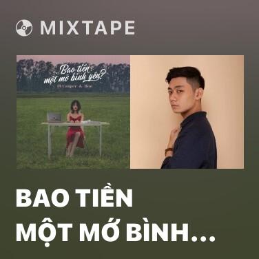 Mixtape Bao Tiền Một Mớ Bình Yên? - Various Artists
