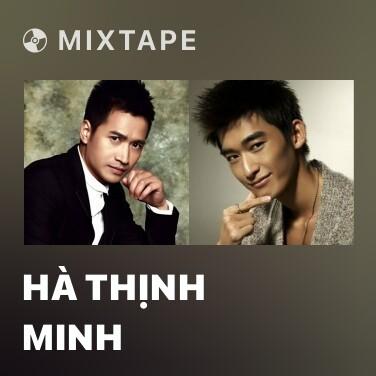 Mixtape Hà Thịnh Minh - Various Artists
