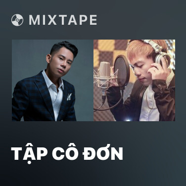 Mixtape Tập Cô Đơn - Various Artists