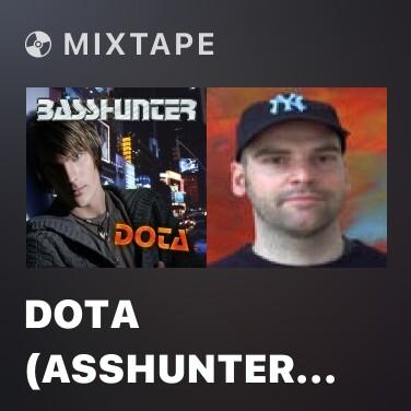 Mixtape DotA (Asshunter Remix) - Various Artists