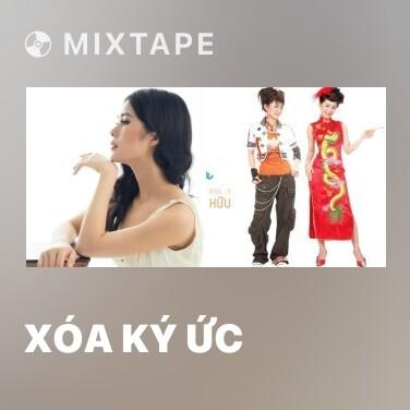 Mixtape Xóa Ký Ức - Various Artists