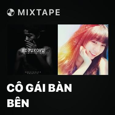 Mixtape Cô Gái Bàn Bên - Various Artists