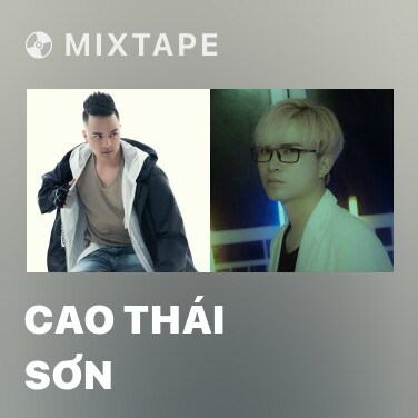 Mixtape Cao Thái Sơn - Various Artists