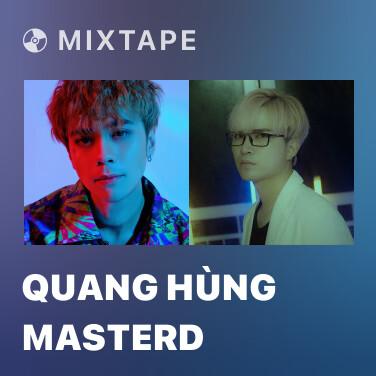 Mixtape Quang Hùng MasterD