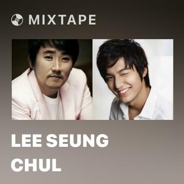 Mixtape Lee Seung Chul - Various Artists