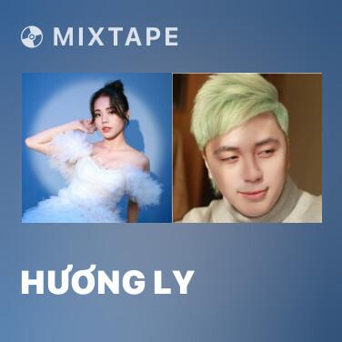 Mixtape Hương Ly - Various Artists