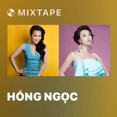 Mixtape Hồng Ngọc - Various Artists