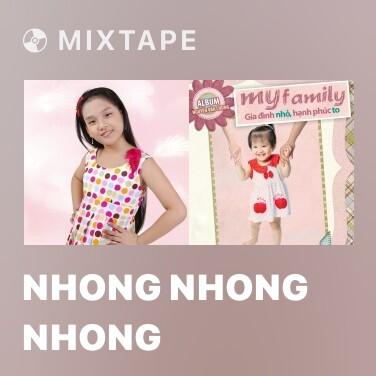 Mixtape Nhong Nhong Nhong - Various Artists