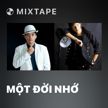 Mixtape Một Đời Nhớ - Various Artists