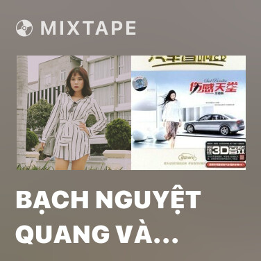 Mixtape Bạch Nguyệt Quang Và Nốt Chu Sa - Various Artists
