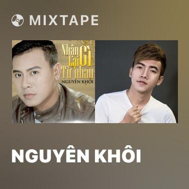Mixtape Nguyên Khôi - Various Artists