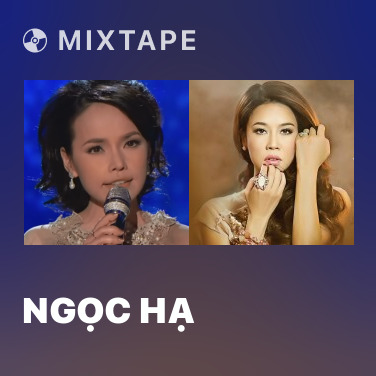 Mixtape Ngọc Hạ - Various Artists