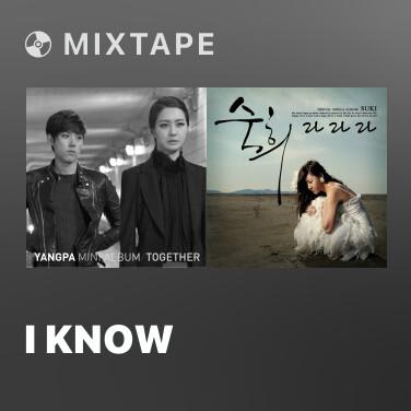 Mixtape I Know - Various Artists