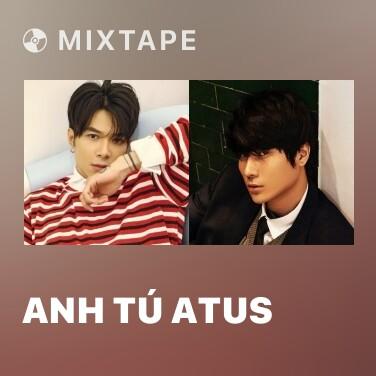 Mixtape Anh Tú Atus - Various Artists