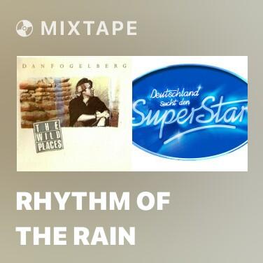 Mixtape Rhythm Of The Rain - Various Artists