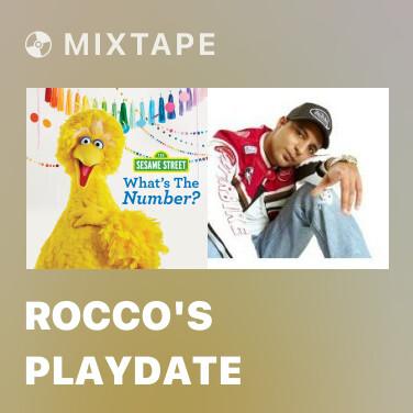 Mixtape Rocco's Playdate - Various Artists