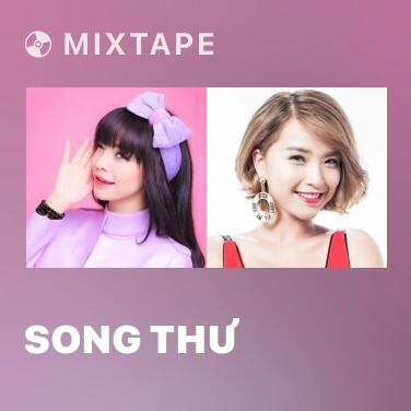 Mixtape Song Thư - Various Artists