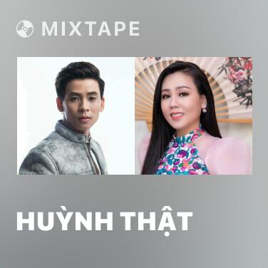 Mixtape Huỳnh Thật - Various Artists