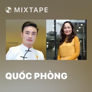 Mixtape Quốc Phòng - Various Artists