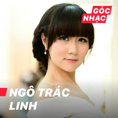 Góc nhạc Ngô Trác Linh - Ngô Trác Linh