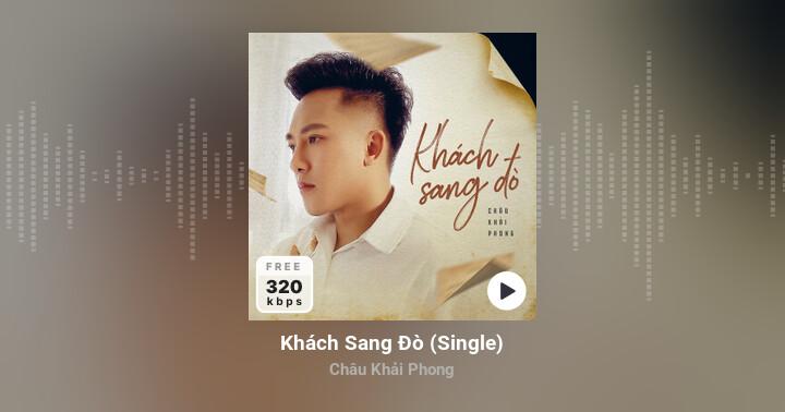 Khách Sang Đò - Châu Khải Phong - Zing MP3