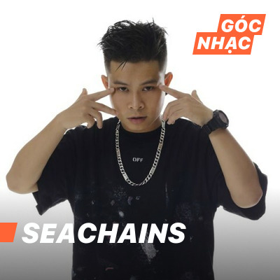 Góc nhạc Seachains - Seachains
