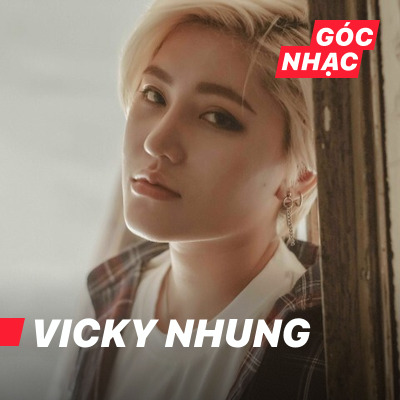 Góc nhạc Vicky Nhung