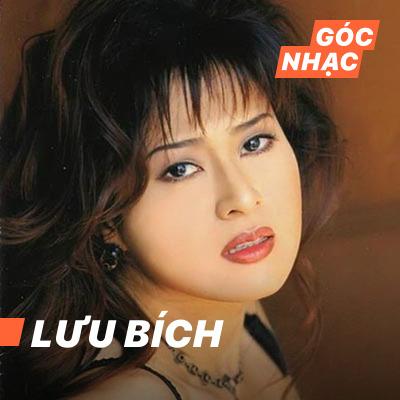 Góc nhạc Lưu Bích - Lưu Bích