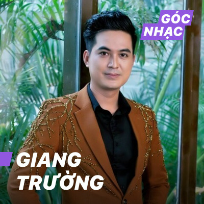 Góc nhạc Giang Trường - Giang Trường