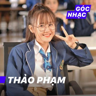 Góc nhạc Thảo Phạm - Thảo Phạm