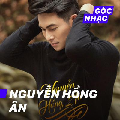 Góc nhạc Nguyễn Hồng Ân - Nguyễn Hồng Ân