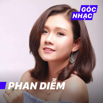 Góc nhạc Phan Diễm - Phan Diễm