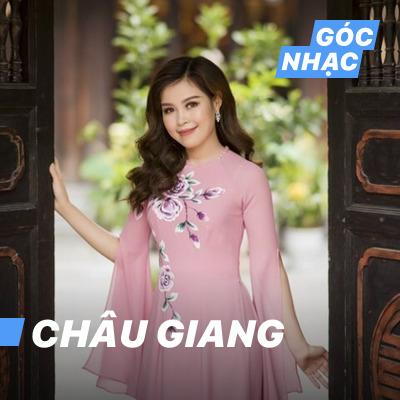 Góc nhạc Châu Giang - Châu Giang
