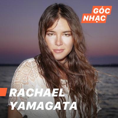 Góc nhạc Rachael Yamagata - Rachael Yamagata