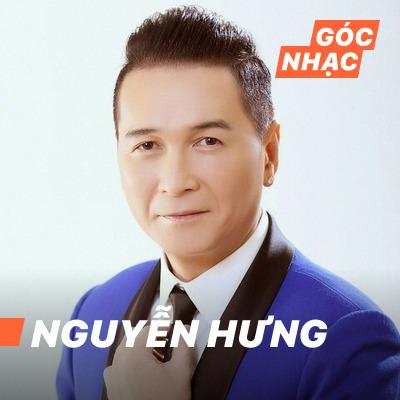 Góc nhạc Nguyễn Hưng - Nguyễn Hưng