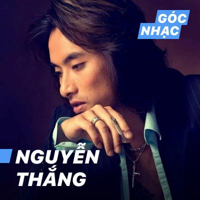 Góc nhạc Nguyễn Thắng - Nguyễn Thắng