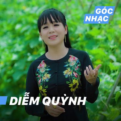 Góc nhạc Diễm Quỳnh - Diễm Quỳnh