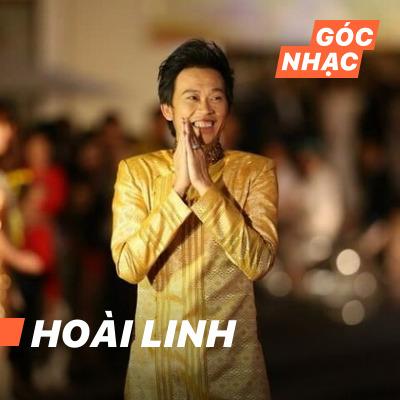 Góc nhạc Hoài Linh - Hoài Linh