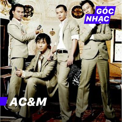 Góc nhạc AC&M - AC&M