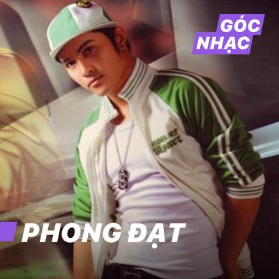 Góc nhạc Phong Đạt - Phong Đạt
