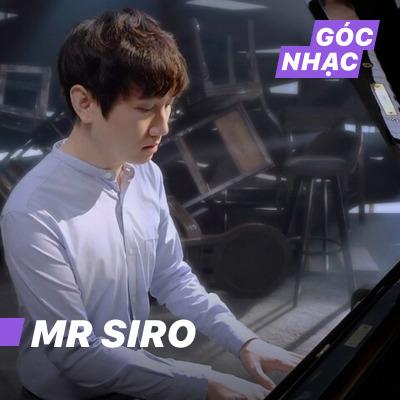 Góc nhạc Mr Siro - Mr Siro