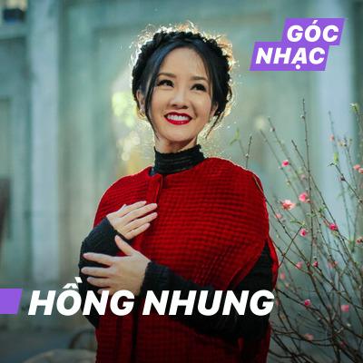 Góc nhạc Hồng Nhung - Hồng Nhung
