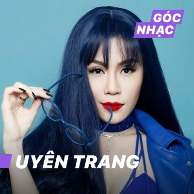 Góc nhạc Uyên Trang - Uyên Trang