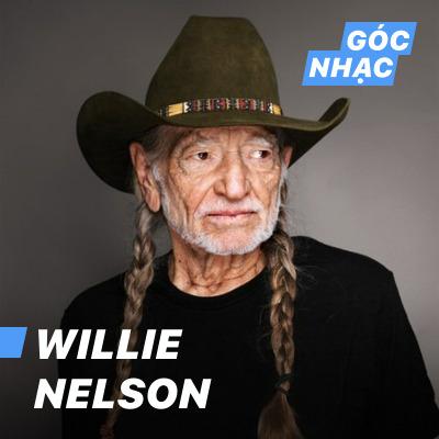 Góc nhạc Willie Nelson - Willie Nelson